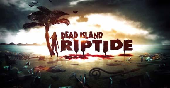 DeadIslandRiptide1